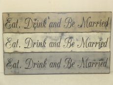 "$29. EAT DRINK MARRIED: 5"" X 24"""