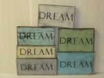 "$9. DREAM 4"" X 9"""