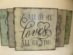 "$29: ALL OF ME LOVES: 12"" X 12"""