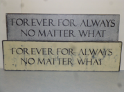 "$35. FOREVER FOR ALWAYS: 6"" X 28"""
