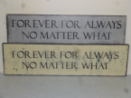 "$39. FOREVER FOR ALWAYS: 8"" X 26"""