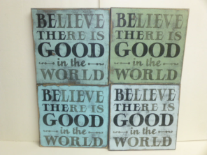 """$35. BE THE GOOD: 12"""" X 12"""""""