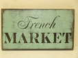 "$22. FRENCH MARKET: 7"" X 12"""