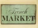 """$22. FRENCH MARKET: 7"""" X 12"""""""