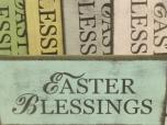 """$15. EASTER BLESSINGS: 5"""" X 12"""""""