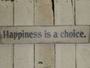 "$24. HAPPINESS IS CHOICE: 4"" X 24"""
