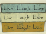 """$22. LIVE LAUGH: 5"""" X 12"""""""
