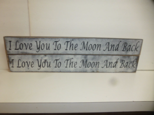 "$29. LOVE YOU TO MOON: 4"" X 24"""