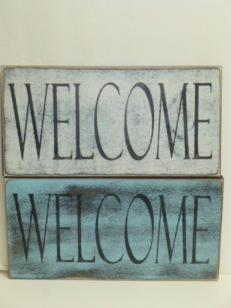 "$22. WELCOME: 6"" X 16"""